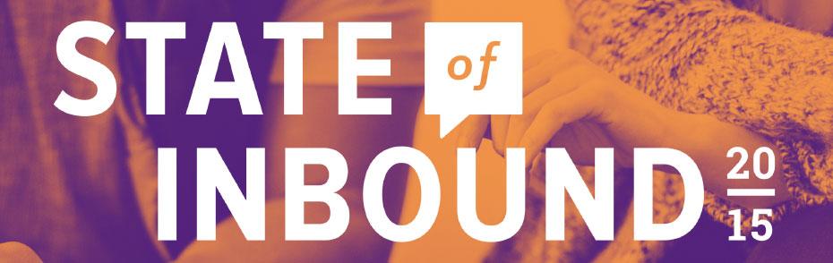 State of Inbound marketing 2015 - HubSpot