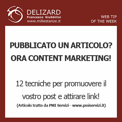 Web Tips - 12 tecniche di content marketing per promuovere i vostri articoli