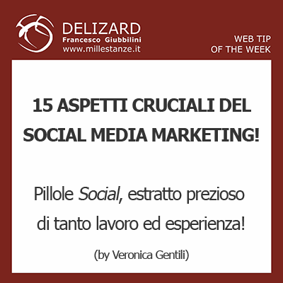 #9 DELIZARD WEB TIP – Pillole di Social Media Marketing!