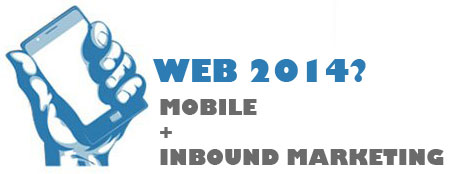 Siti Web 2014 - Mobile e Inbound Marketing