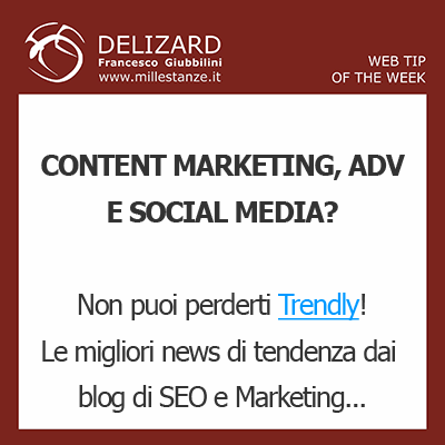 DELIZARD WEB TIP - Content Marketing? Trendly è una risorsa assolutamente da non perdere!